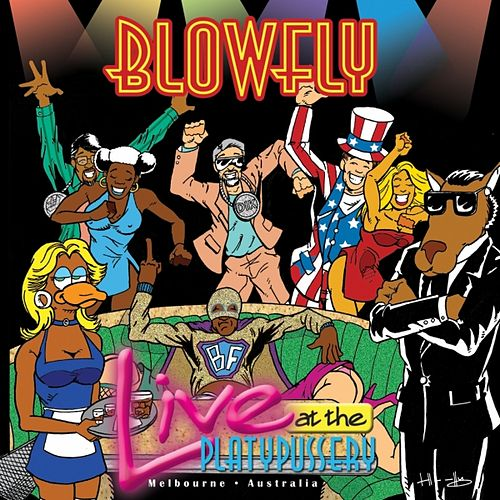 Live At the Platypussery by Blowfly
