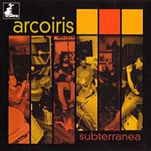 Subterranea by Arco Iris