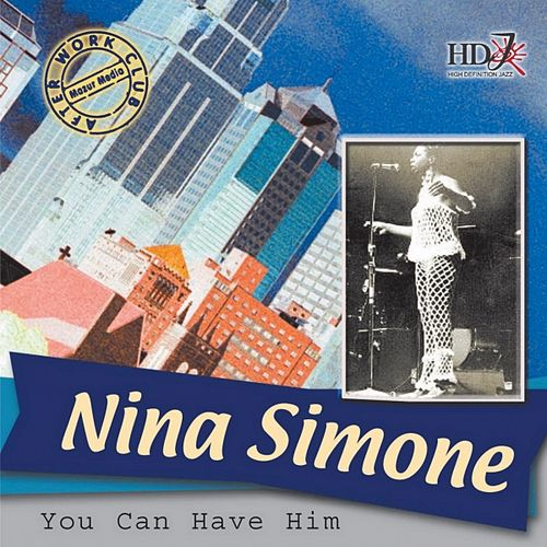 You Can Have Him by Nina Simone