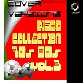Disco Collection '70'80 Vol. 3 by Various Artists