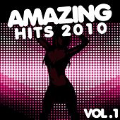 Amazing Hits 2010 by Various Artists