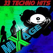 Mixage 33 Techno Hits by Various Artists