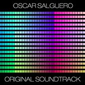 Original Soundtrack (Wellness And Relaxation Edition) by Oscar Salguero