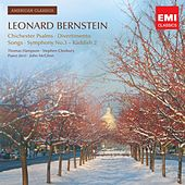 American Classics: Leonard Bernstein; 1600 Pennsylvania Avenue; Symphony No.3; Chichester Psalms by Various Artists