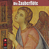 Die Zauberflöte by Various Artists
