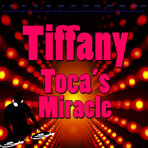 Toca's Miracle by Tiffany