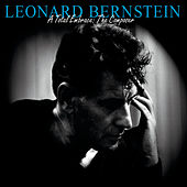 Leonard Bernstein - A Total Embrace: The Composer by Various Artists