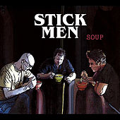 Soup by The Stickmen