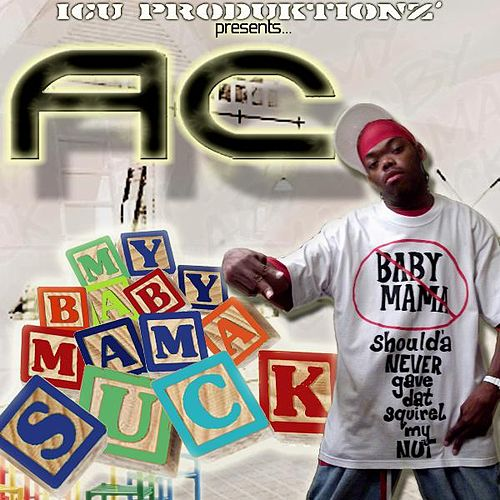 My Baby Mama Suck [Radio Edited Version] - Single by ATC