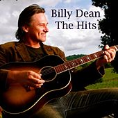 Billy Dean The Hits by Billy Dean
