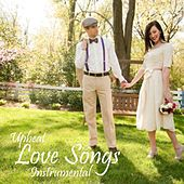 Upbeat Love Songs - Instrumental Love Songs by Instrumental Love Songs