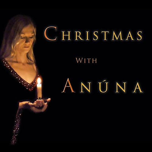 Christmas With Anuna by Anúna