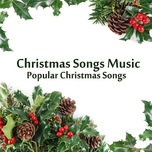 Christmas Songs Music - Popular Christmas Songs by Christmas Songs Music