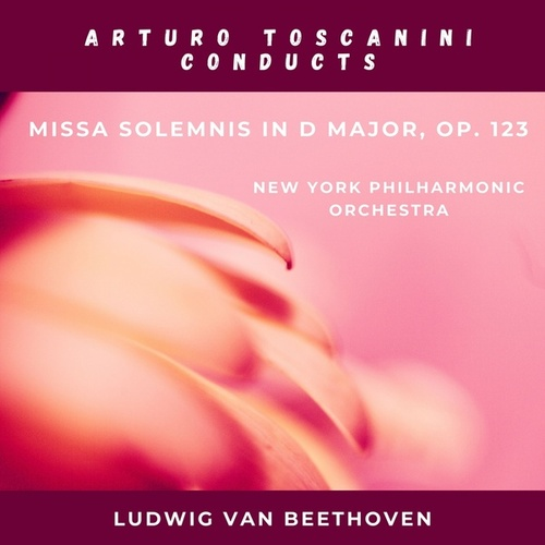 Ludwig van Beethoven: Missa solemnis In D Major, Op. 123 by Various Artists