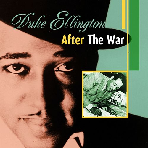 After the War by Duke Ellington