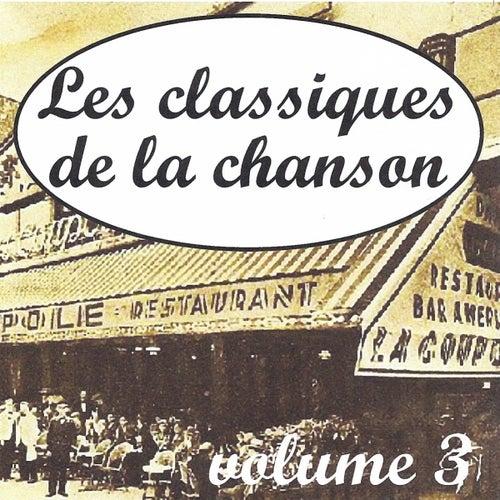Les classiques de la chanson volume 3 by Various Artists