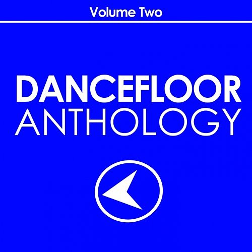 Dancefloor Anthology, Vol. 2 by Various Artists