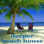Deeper Beach House by Various Artists