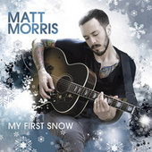 My First Snow by Matt Morris