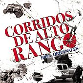 Corridos De Alto Rango by Various Artists