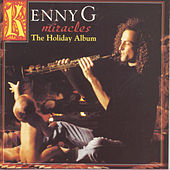 Miracles: The Holiday Album by Kenny G