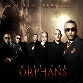 Meet The Orphans by Don Omar