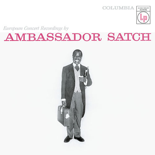 Ambassador Satch by Louis Armstrong