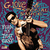 Yeah, It's That Easy von G. Love & Special Sauce