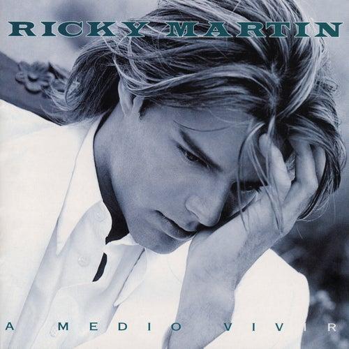 A Medio Vivir by Ricky Martin