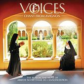 Voices: Chant From Avignon by Le Barroux The Benedictine Nuns of Notre-Dame de l'Annonciation