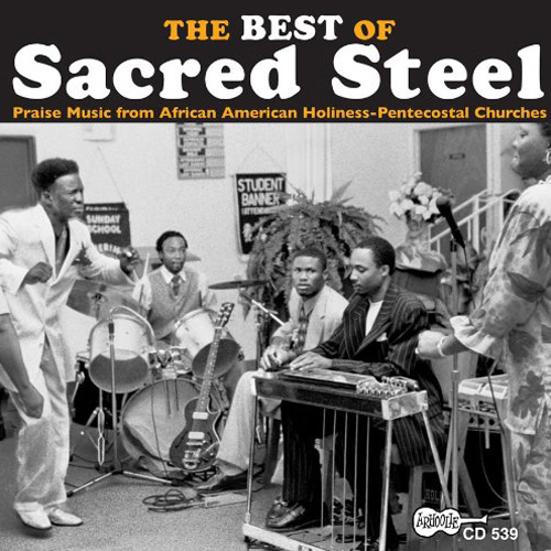 The Best Of Sacred Steel by Various Artists