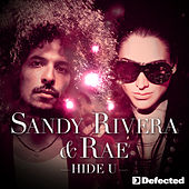 Hide U by Sandy Rivera