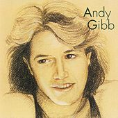 Andy Gibb [Greatest Hits] by Andy Gibb