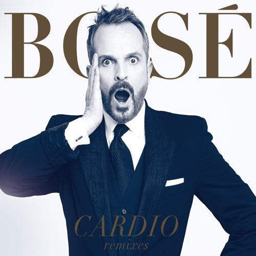 Cardio Remixes by Miguel Bosé