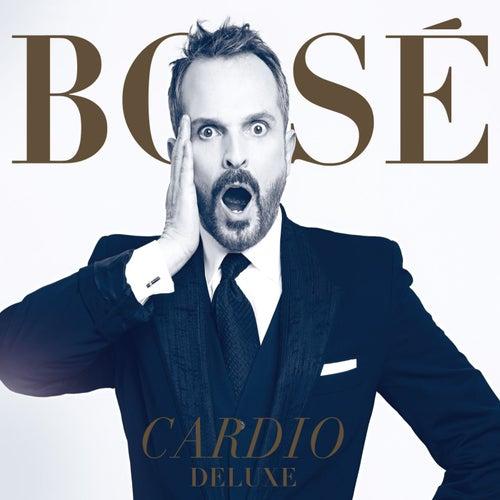 Cardio Deluxe by Miguel Bosé