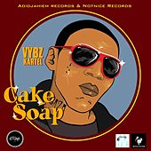 Cake Soap - Single by VYBZ Kartel