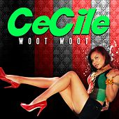 Woot Woot - Single by Cecile