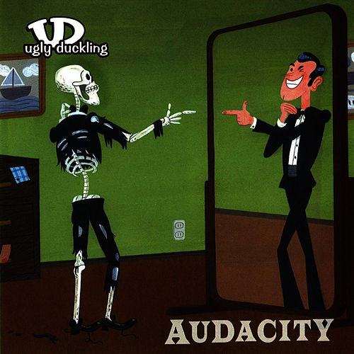 Audacity by Ugly Duckling