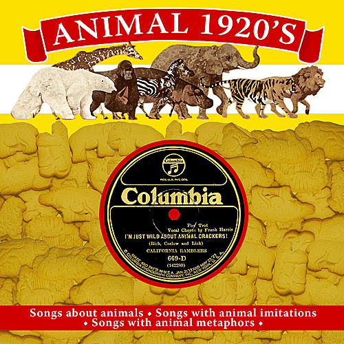 Animals 1920s: Songs About Animals, Animal Imitations and Metaphors by Various Artists