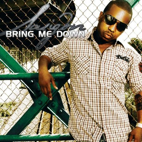 Bring Me Down - Single by Saigon