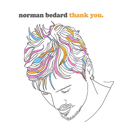 Thank You by Norman Bedard