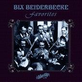 Bix Beiderbecke Favorites by Bix Beiderbecke