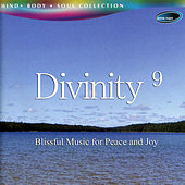 Divinity 9 - Blissful Music for Peace and Joy by Rakesh Chaurasia