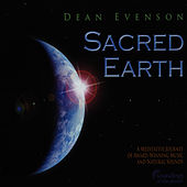 Sacred Earth by Dean Evenson