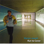 Run to Cover by Martyn Joseph