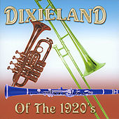Dixieland of the 1920s by Various Artists