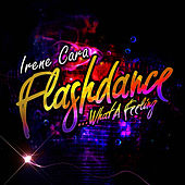 Flashdance… What A Feeling - EP by Irene Cara