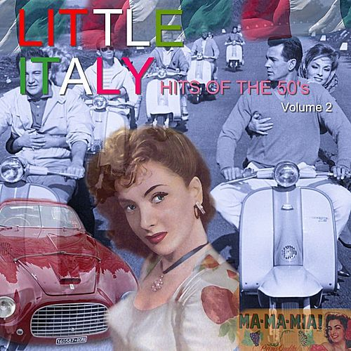 Little Italy Hits of the 50's, Vol. 2 by Various Artists