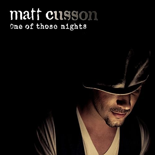 One Of Those Nights by Matt Cusson