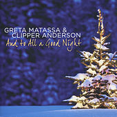 And to All a Good Night by Greta Matassa